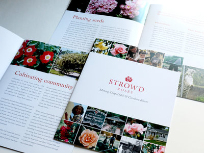 Photograph showing the cover and two interior spreads of Strowd Roses's community report. It features a red logo and headlines against a white background, with black body copy. Close-up photographs of roses feature prominently.