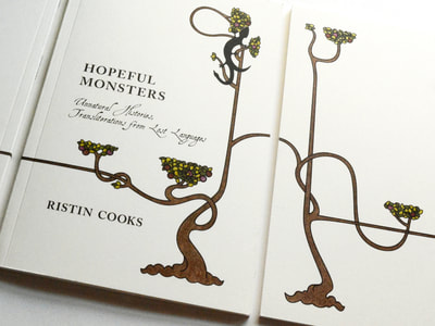 Photograph of the front and back covers of a cream colored book with black text and a twisty colored pencil drawing of a fruited tree. The book is called Hopeful Monsters and the author is Ristin Cooks.