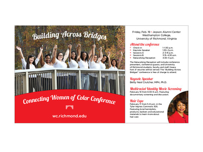 A horizontal poster shows a photograph of a group of diverse collegiate women holding raised hands across an arching bridge. Bright red is the accent color for graphics on the white background. On the lower right corner is a cropped circular photo of the event speaker. This poster is for Westhampton College at the University of Richmond's 'Building Across Bridges: Connecting Women of Color Conference.'
